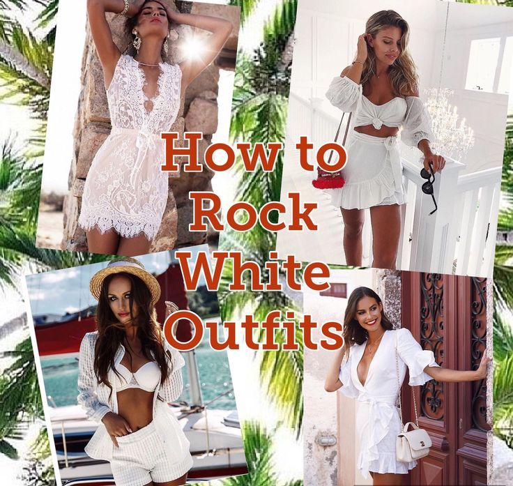 How to Rock White outfits in Summer!!  One of the best colors to wear in Summer, fresh, cool, relax and trendy! Get inspired with accessories can make the difference from Blah to Boom!!