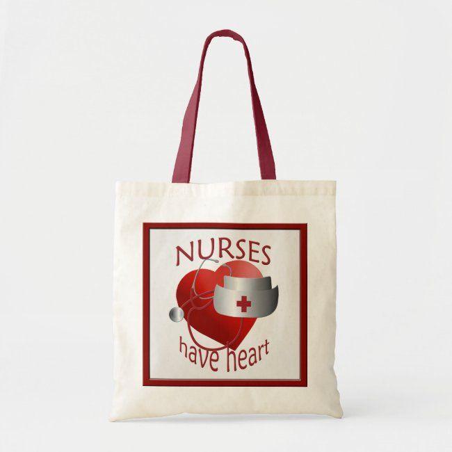 Nurses Have Big Hearts Tote Bag