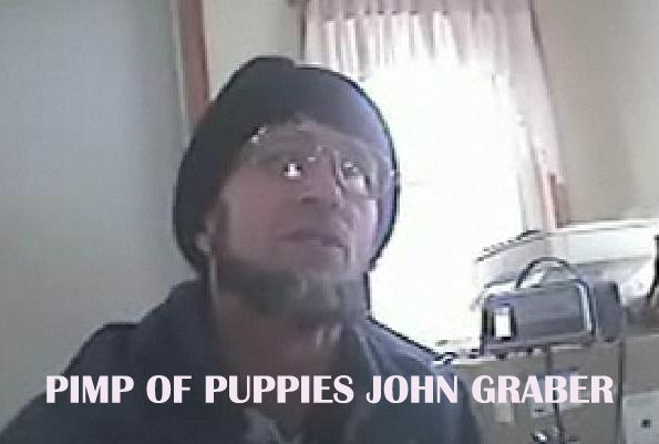 John Graber owner of a puppy mill in Indiana  He belongs to The Amish Religion of Cruelty towards Puppies for Profit.  An Amish Sociopath