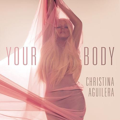 Christina Aguilera: Your body (CD Single) - 2012.