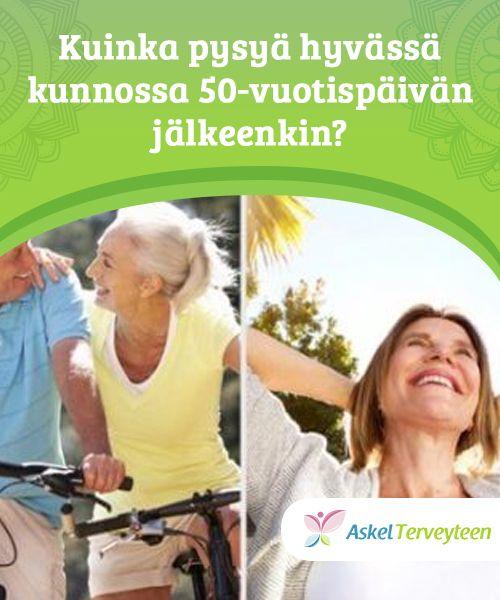 Kuinka pysyä hyvässä kunnossa 50-vuotispäivän jälkeenkin?  Kun ihminen etenee tiettyyn ikään, voi olla vaikeaa pysyä hyvässä kunnossa, mutta tässä on kuitenkin kyse oikeasta asenteesta ja sellaisen aktiviteetin löytämisestä, joka luo täyttymyksen tunteen ja joka saa sinut liikkeelle!