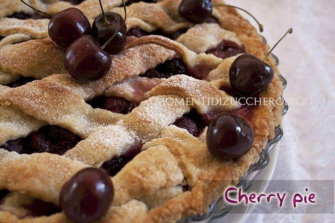 Momenti di zucchero: Cherry pie (Torta di ciliegie americana)