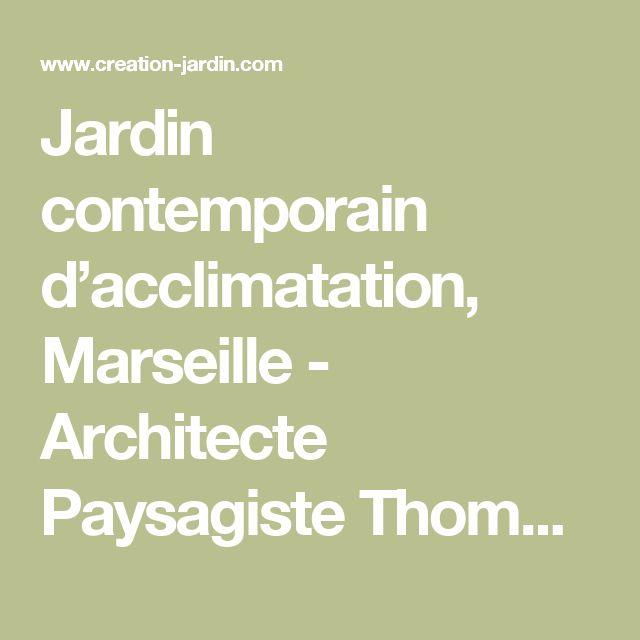 Les 25 meilleures id es concernant cr ation de jardin contemporain sur pinterest jardins for Architecte paysagiste marseille