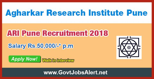 "ARI Pune Recruitment 2018 - Hiring Junior Research Fellow (JRF) Post, Salary Rs.50,000/- : Apply Now !!!  The Agharkar Research Institute Pune – ARI Pune Recruitment 2018 has released an official employment notification inviting interested and eligible candidates to apply for the positions of Junior Research Fellow (JRF) under Sponsored Project entitled ""Improvement of end use quality of 1BL/1RS translocation containing wheat varieties by removing of Sec-1 loci and retain"