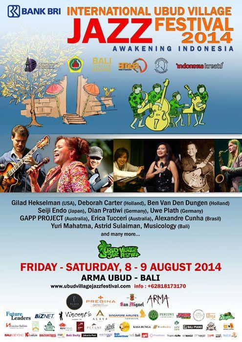 Ubud Village Jazz Festival 2014 - Awakening Indonesia - Friday & Saturday 8-9 August at ARMA