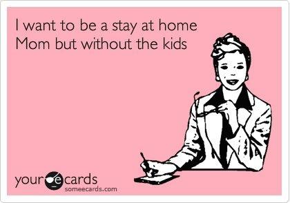 my dream job: Dream Come True, My Life, Stay At Home Mom, So True, Dream Life, Life Goals, Dream Job Lol, Dog Mom, True Stories