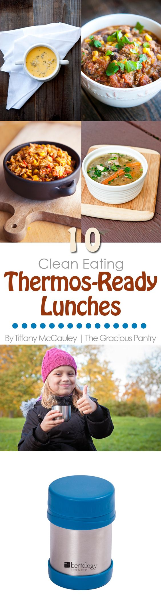 Take a warm thermos full of comfort food for lunch tomorrow with these 10, clean eating, thermos-ready lunch recipes from TheGraciousPantry.com. #Ad