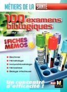 100 examens biologiques : en fiches mémos : biochimie, hématologie, immunohématologie, hémostase, biologie infectieuse / Jean Oglobine. Sup Foucher, 2017 Lilliad Cote 616.075 OGL http://lilliad-primo.hosted.exlibrisgroup.com/33BUBLIL_VU1:default_scope:33BUBLIL_ALEPH000642947