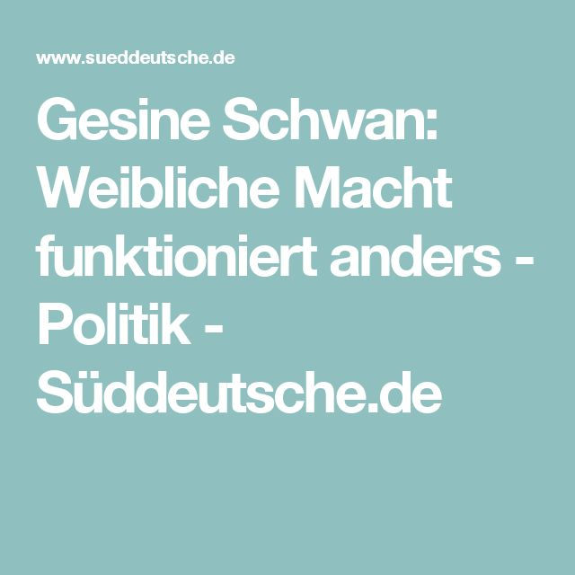 Gesine Schwan: Weibliche Macht funktioniert anders - Politik - Süddeutsche.de