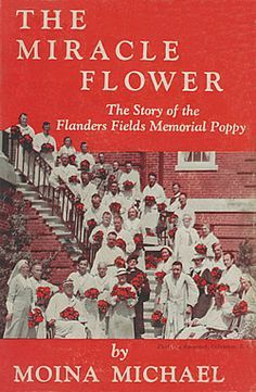 The Torch and the Poppy Emblem The Miracle Flower: Moina Michael's autobiography about the story of the Memorial Poppy. Originally Moina intended to use the simple red, four petalled field poppy of Flanders as the Memorial Poppy emblem. Moina was put in touch with a designer, Mr Lee Keedick, who offered to design a national emblem under contract. In December 1918 he produced a final design, which was accepted. This emblem consisted of a border of blue on a white background with the Torch…
