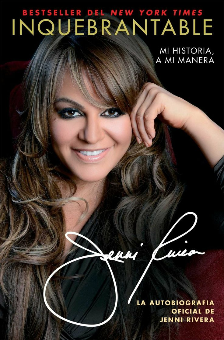 Inquebrantable: Mi Historia, A Mi Manera  by Jenni Rivera ($11.46) http://www.amazon.com/exec/obidos/ASIN/B00BHHDNHW/hpb2-20/ASIN/B00BHHDNHW What a life she had, love this book. - Me encanto, aunque llore..tambien rei mucho!! :) - Since the beginning, I believed that the book would bring a lot of her difficulties.