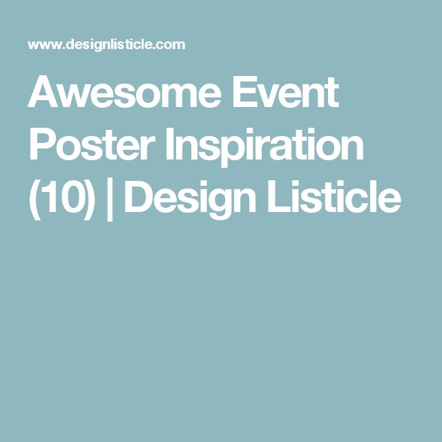 Awesome Event Poster Inspiration (10) | Design Listicle