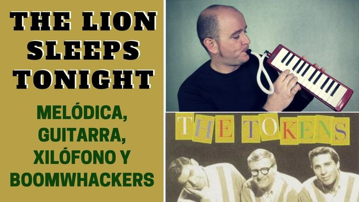 """""""The Lion Sleeps Tonight"""" de The Tokens con melódica y guitarra (incluye notas y acordes)"""