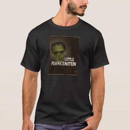 LITTLE FRANKENSTEIN T-Shirt - tap to personalize and get yours