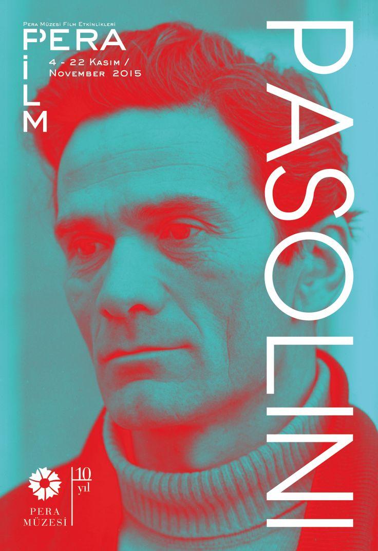 PİER PAOLO PASOLİNİ: 40. Yıldönümü | PIER PAOLO PASOLINI: 40th Anniversary 04.11 - 22.11.2015 #Pasolini40