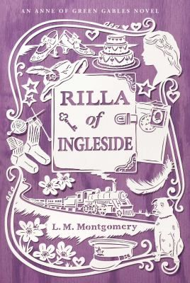 Anne of Green Gables Novel, Rilla of Ingleside ~ By: L. M. Montgomery