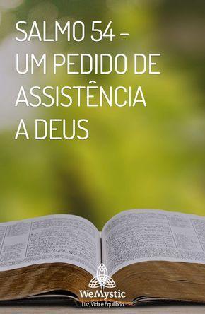 Salmos: O Salmo 54 é um é um reconhecimento da grandeza de Deus e um pedido de ajuda ao Senhor.