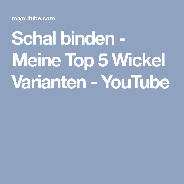 Schal binden - Meine Top 5 Wickel Varianten - YouTube