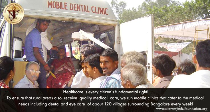 Healthcare is every citizen's fundamental right! To ensure that rural areas (that aren't well equipped in the healthcare front) also  receive  quality medical  care , we run mobile clinics that cater to the medical needs including dental and eye care  of about 120 villages surrounding Bangalore every week! Check out http://www.sitaramjindalfoundation.org/rural-social-development.php#sa8 for details.