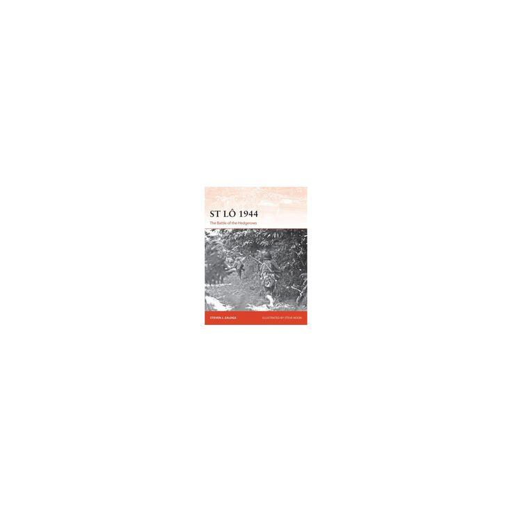 St Lo 1944 : The Battle of the Hedgerows (Paperback) (Steven J. Zaloga)