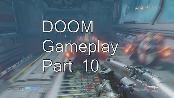 DOOM Gameplay Part 10 Closing The Portal