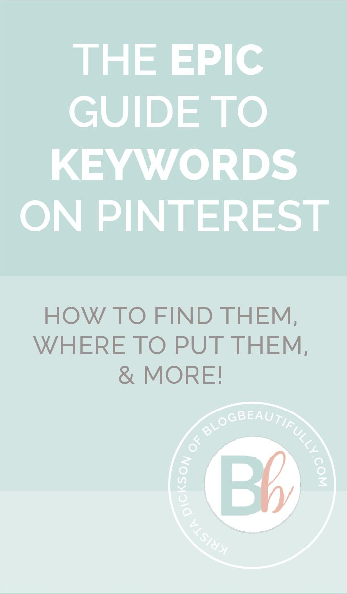 Confused by keywords on Pinterest? This epic guide has everything you need to know! Where to find the perfect keywords (and the Smart Search hack you'll wish you'd heard of MONTHS ago), plus the 6 key places to put keywords on Pinterest. Click through for all the details! From blogbeautifully.com