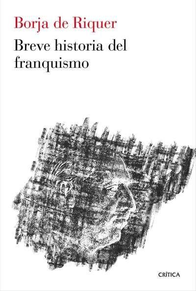 Breve historia del franquismo