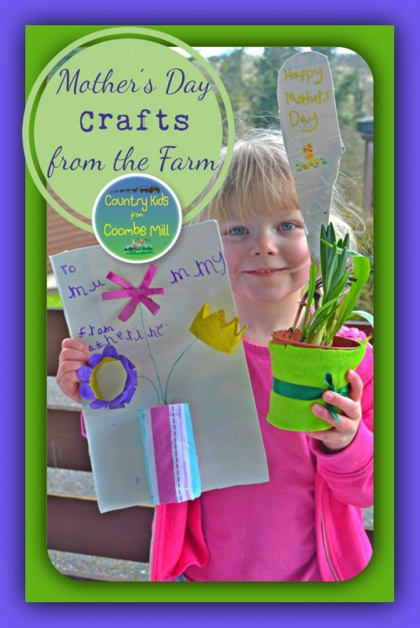 Mother's Day Crafts from the farm