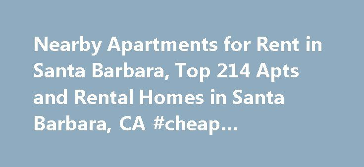 Nearby Apartments for Rent in Santa Barbara, Top 214 Apts and Rental Homes in Santa Barbara, CA #cheap #apartments #in #dc http://apartments.remmont.com/nearby-apartments-for-rent-in-santa-barbara-top-214-apts-and-rental-homes-in-santa-barbara-ca-cheap-apartments-in-dc/  #santa barbara apartments # Santa Barbara, CA Apartments and Homes for Rent Moving To: XX address The cost calculator is intended to provide a ballpark estimate for information purposes only and is not to be considered an…
