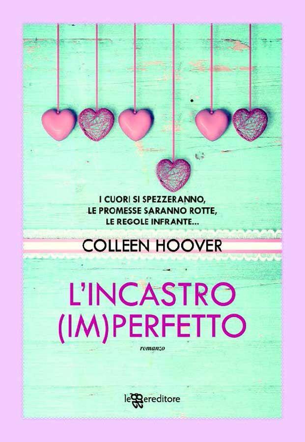 L'incastro (im)perfetto (Leggereditore) eBook: Colleen Hoover: Amazon.it: Kindle Store