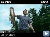A fish story trailer!
