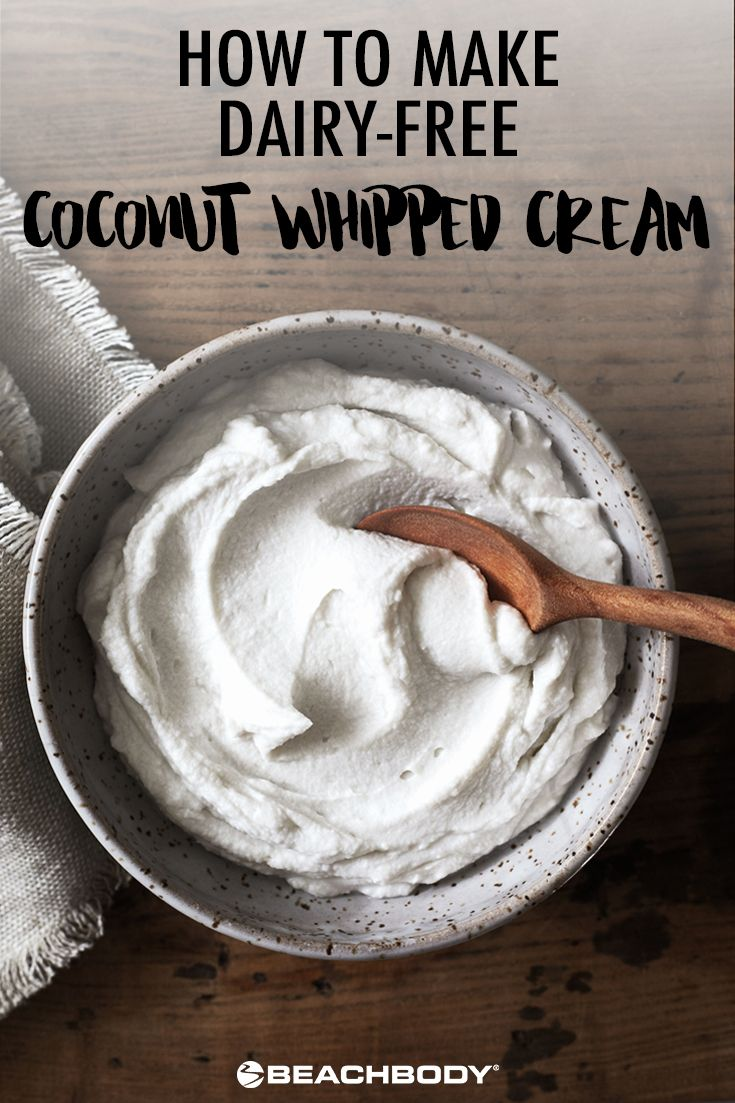 "We're usually skeptical when it comes to dairy-free substitutes that ""taste just like the real thing."" Sure, many of them are quite good, but others are so far from the real thing that they're total disappointments. When we first heard about coconut whipped cream, we were dubious. But this Coconut whipped cream has changed our world! // sweets // whip cream // dessert // vegan // delicious // recipe // holiday // Beachbody // BeachbodyBlog.com"