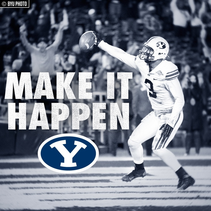make it happen quote  -BYU Football