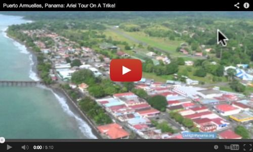 Watch this video: A bird's eye view of Puerto Armuelles Panama - from a flying trike!