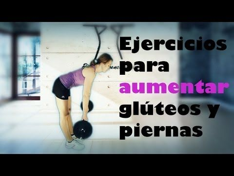 25 best ideas about ejercicios para aumentar piernas on pinterest - Como ganar masa muscular en casa ...