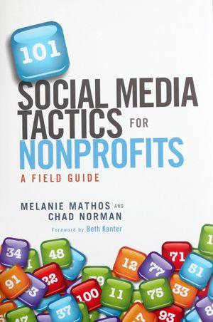 Social Media Tactics forNonprofits - Online Fundraising, Advocacy, and Social Media. Source: @frogloop