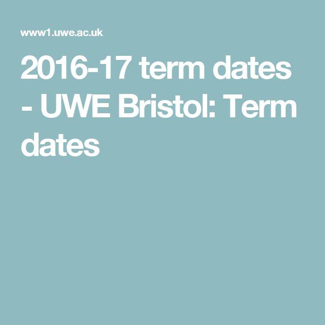 2016-17 term dates - UWE Bristol: Term dates