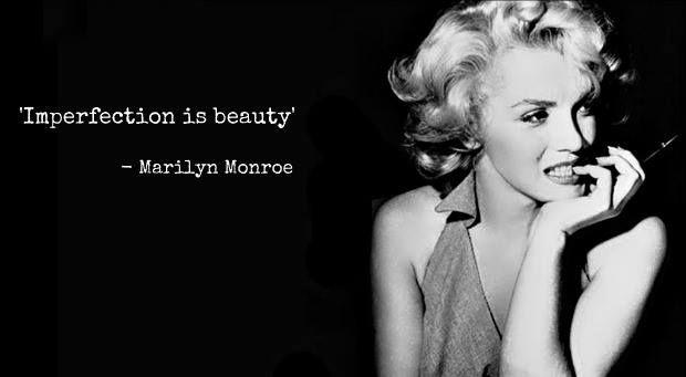 """""""La imperfección es bella."""" —Marilyn Monroe #Citas"""