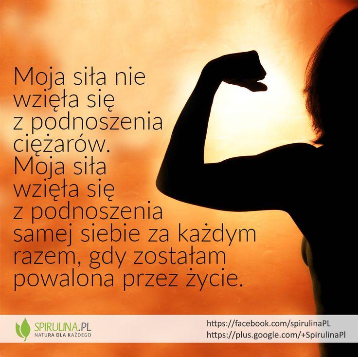 Często to właśnie życie zmusza nas do bycia silnym. http://www.spirulina.pl/ #zdrowie #siła #motywacja #spirulina #superfood #sentencje