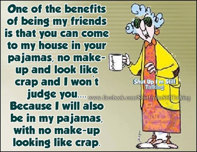 Funny Quotes About Pajamas: 58 Best Images About Maxine, One Funny Bitch On Pinterest