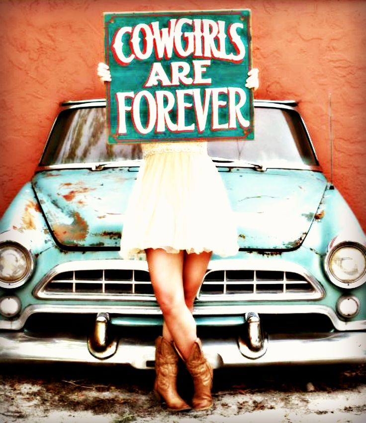 our COWGIRLS ARE FOREVER sign from willow hollow photography Photo: @Lisaprystash #willowhollowphotography #turquoisecar