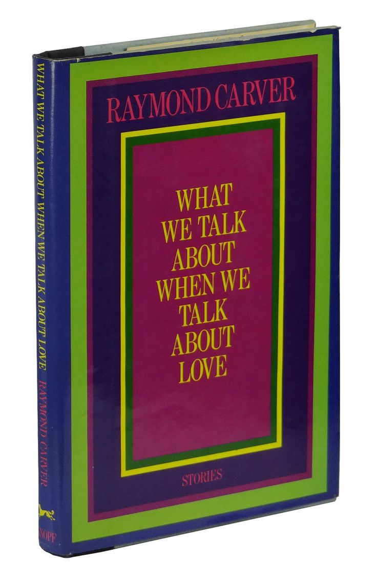 best images about raymond carver other stories what we talk about when we talk about love by raymond carver published by knopf