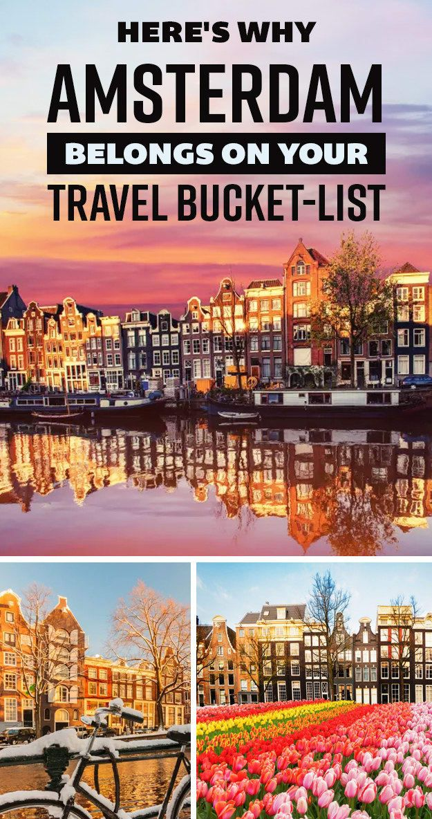 21 Reasons Why You Should Put Amsterdam On Your Travel Bucket-List