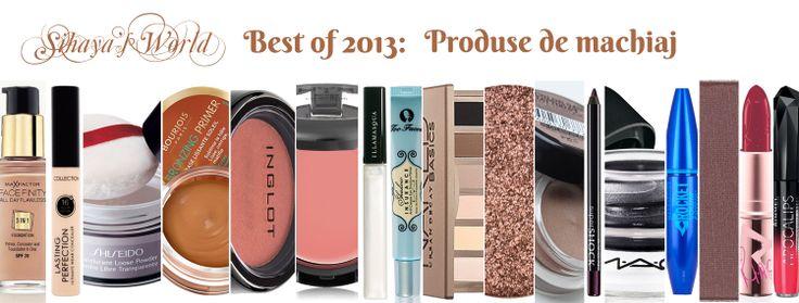 Sihaya's World: Best of 2013: Produse machiaj