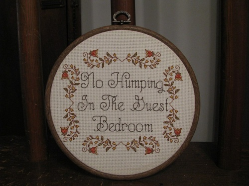No Humping in the Guest Bedroom cross stitch