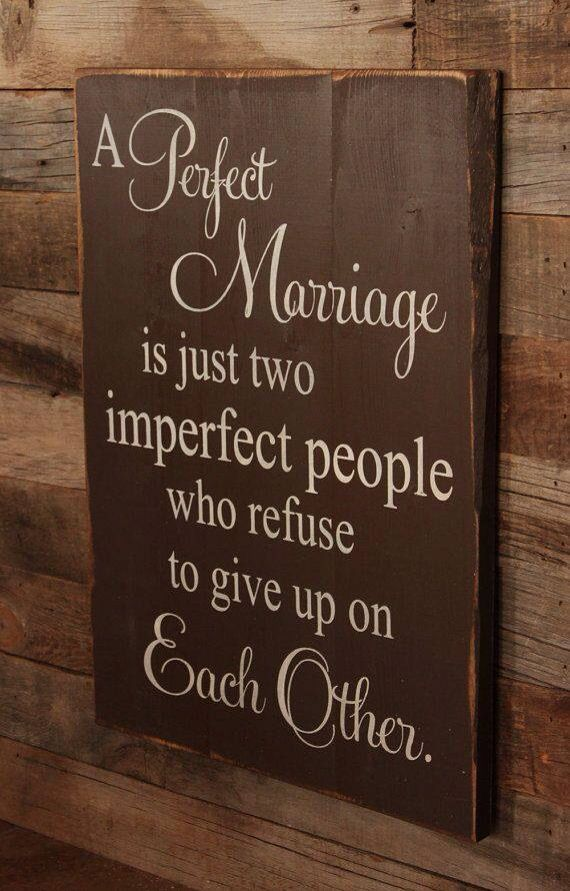 Words to live by not only in marriage but any important relationship