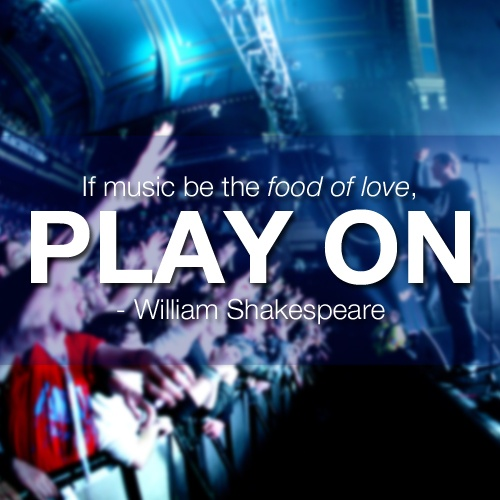 """""""If music be the food of love, play on."""" - #Shakespeare"""