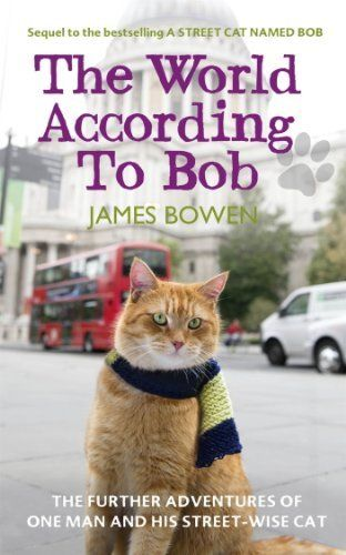 The World According to Bob: The further adventures of one man and his street-wise cat (English Edition) de James Bowen, http://www.amazon.fr/dp/B00BMUVW5O/ref=cm_sw_r_pi_dp_JB70vb165WA2C