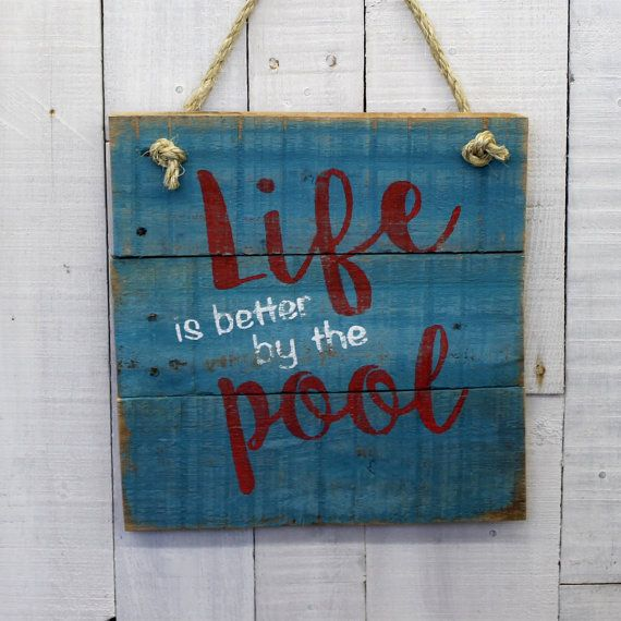 life is better by the pool sign rustic decor hand painted rustic reclaimed pallet - Pool Decor