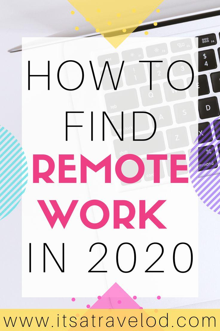 Find a remote job its a travel od in 2020